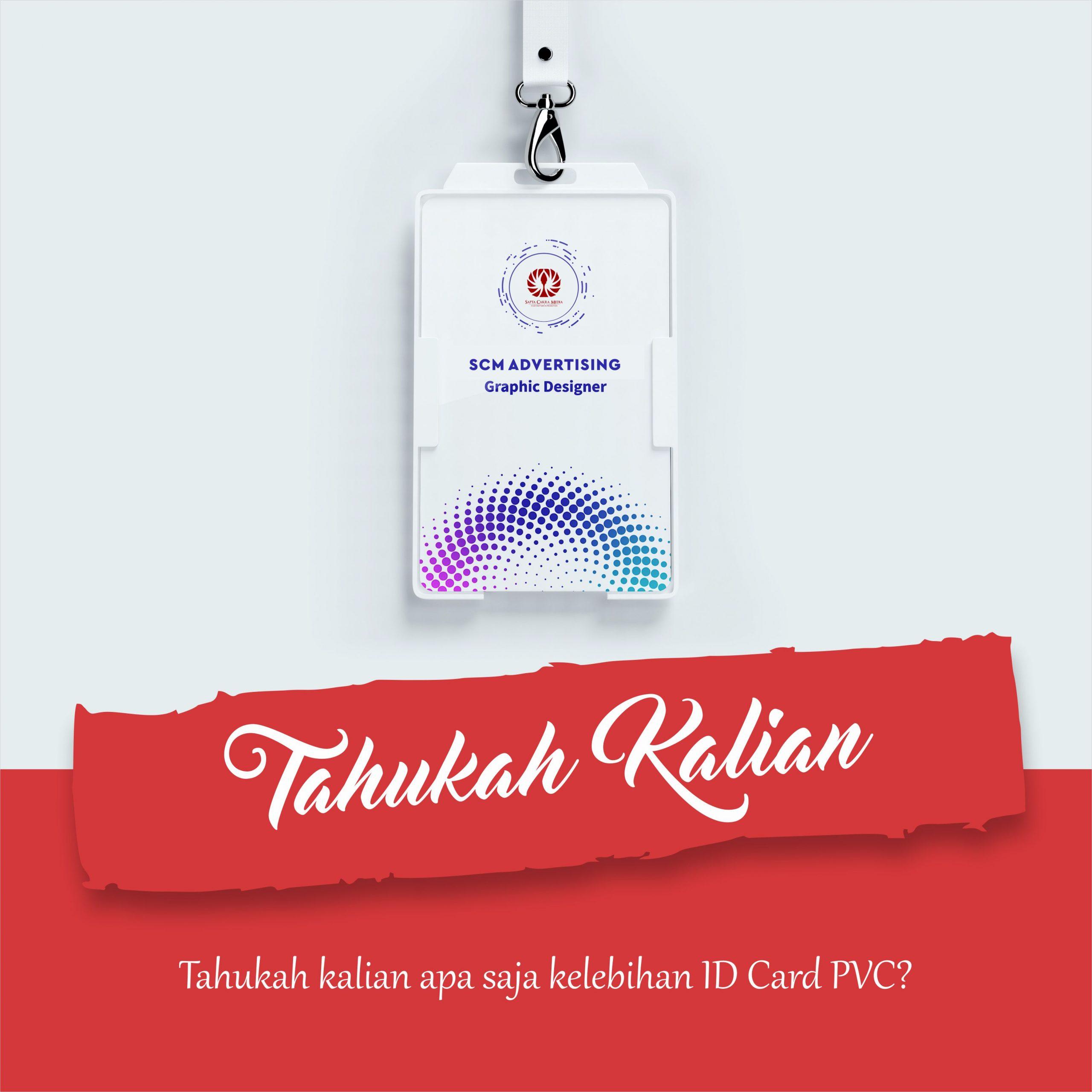 apa saja kelebihan ID Card PVC